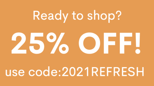 25% off coupon code 2021REFRESH