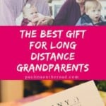 Are you looking for a creative gift for grandparents live far away? Are you looking for gift ideas for long distance grandparents? Neveo is the best picture gift idea for grandparents who live far away. Creative gift idea for travelers and expats. #expats #longdistance #grandparents