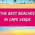 What are the best beaches in Cape Verde? This guide takes you to the best beaches of every island such as Santa Maria beach, the shipwreck beach in Boa Vista, but also to the less known islands such as Maio, Santo Antao or Sao Vicente. Let's hit the beach on Cape Verde islands! #capeverde #capeverdeislands #caboverde