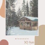 Are you looking for unique winter cabins in Wisconsin? This is the ultimate list with cabins in Wisconsin to spend an unforgettable winter in Wisconsin. Including winter cabins in the woods, cabins in Southern Wisconsin, cabins in Winsconsin Dells, and Cabins in North Wisconsin. If you are looking to spend winter in Door County, you'll find a large selection here. Perfect also for winter Wisconsin getaways to Lake Geneva and Wisconsin Dells. #wintercabins #winterwisconsin #cabinswisconsin #usa