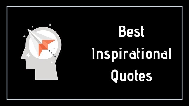 Best Inspirational Quotes