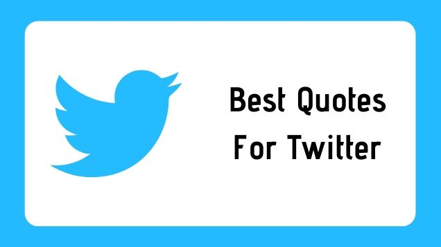 Quotes For Twitter