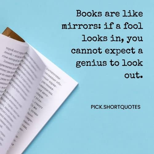 JK Rowling Quotes : Books are like mirrors: if a fool sees it, he cannot see a genius