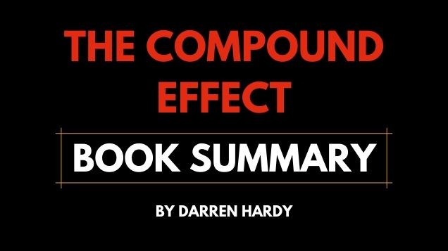 The Compound Effect Book Summary