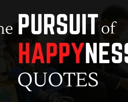 Pursuit of Happiness Quotes