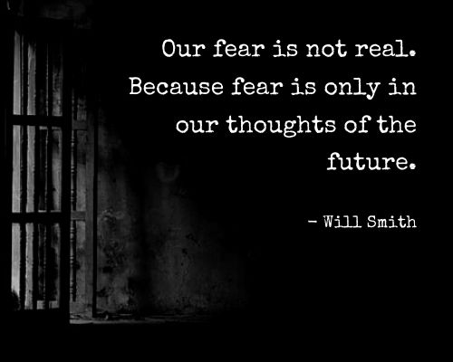 will smith quotes fear
