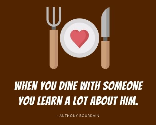 anthony bourdain quotes about food