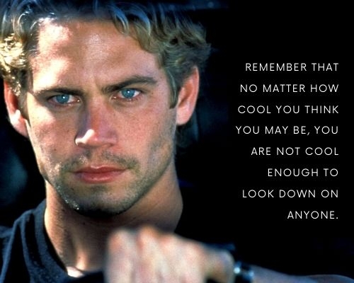 Inspirational Paul Walker Quotes