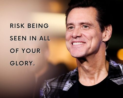 Jim Carrey Motivational Quotes