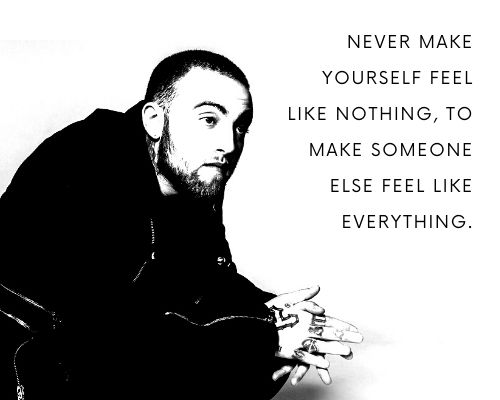 Inspirational Mac Miller Quotes