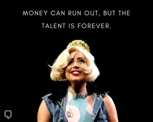 Inspirational Lady Gaga Quotes