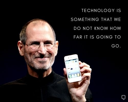 Steve Jobs Quotes On Technology