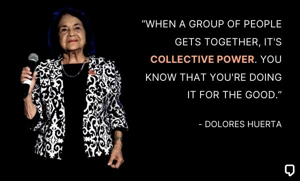 dolores huerta quotes on unity