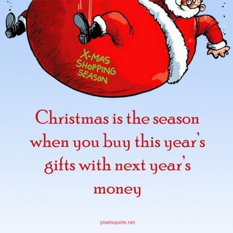30 Funny Christmas Quotes 2020 Make You Laughing Until New Year 2021 Pixelsquote Net