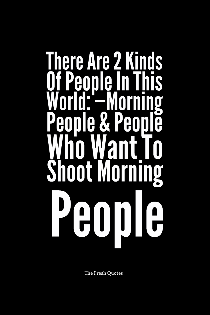 Good Morning Funny Quotes 3
