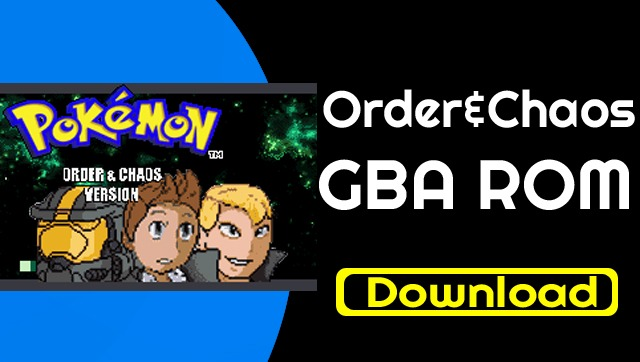 Pokemon order and Chaos rom