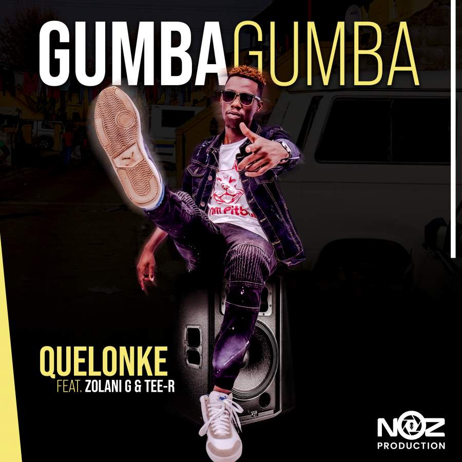 Quelonke brings the hit vibe with Kwaito track 'Gumba Gumba'
