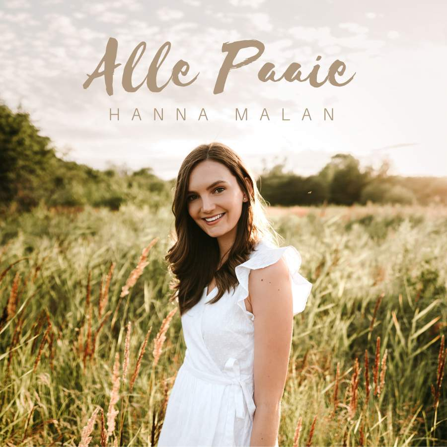 Newcomer Hanna Malan releases Afrikaans Single 'Alle Paaie' all the way from Europe