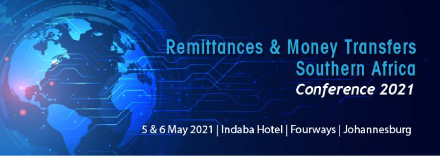 Early Bird Registrations Now Open for the Remittances and Money Transfers Southern Africa Conference 2021