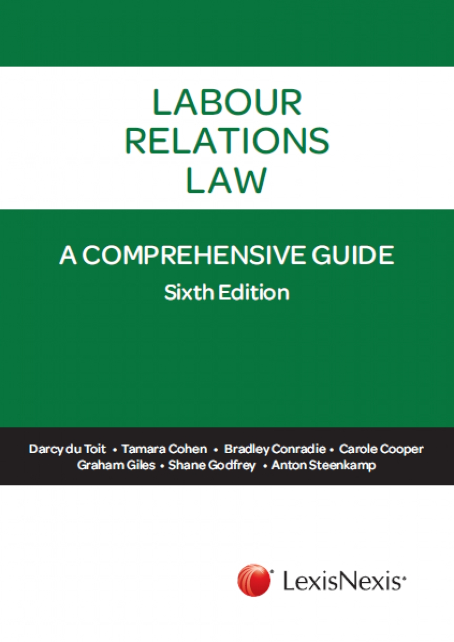 Front cover of Labour Relations Law - A Comprehensive Guide 6th Edition, which is published by LexisNexis South Africa and available via the company's online bookstore.
