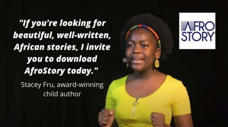 AfroStory 2.0: Powerful New Software + Endorsement from Stacey Fru, 14-year-old award-winning author & literacy activist