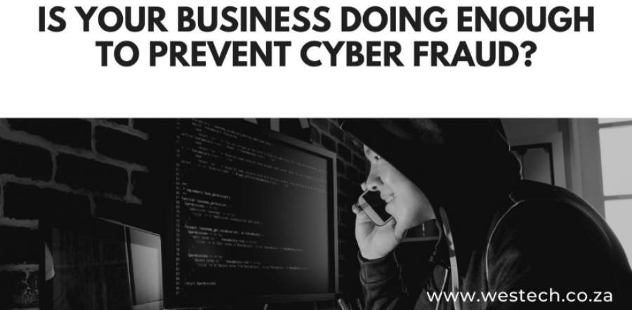 Protecting Your Business Against Cyber Fraud