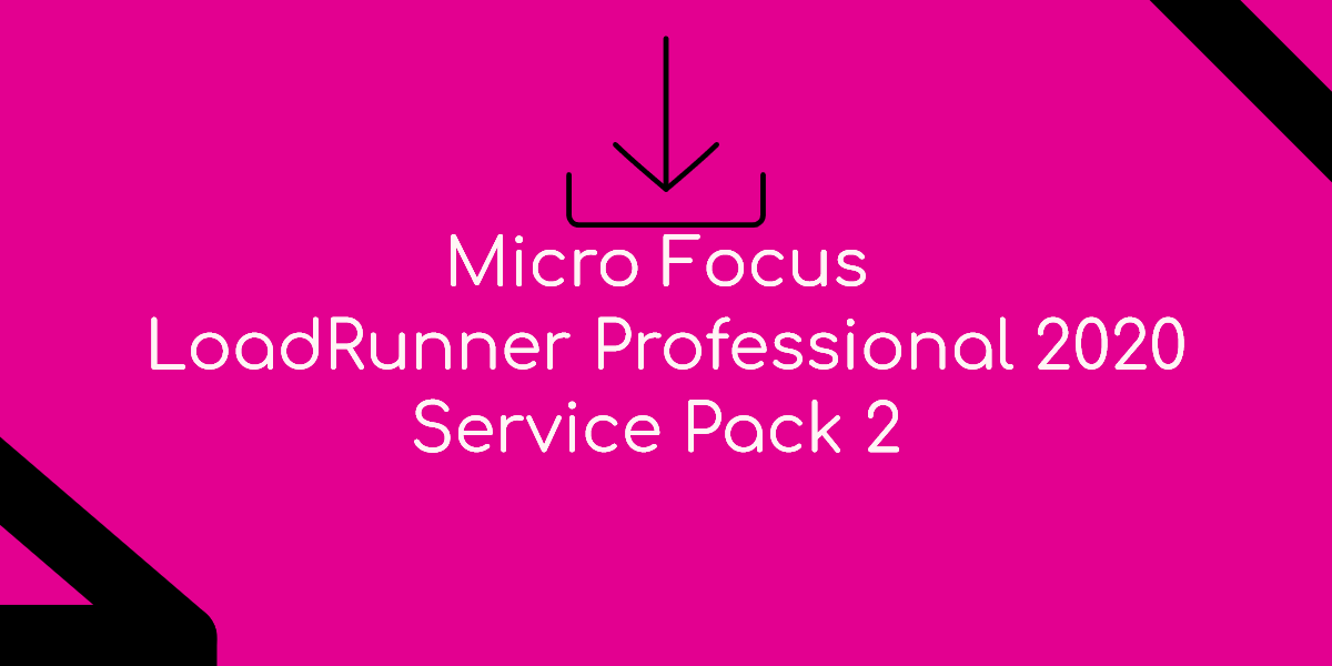 What's new in Micro Focus LoadRunner 2020 Service Pack 2