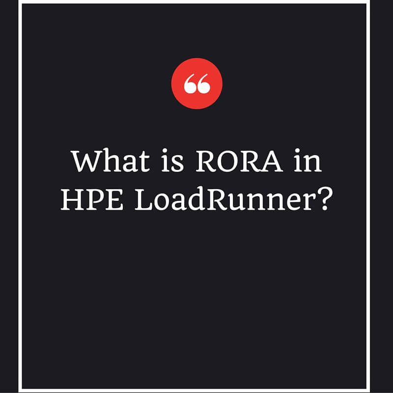 What is RORA in HPE LoadRunner-