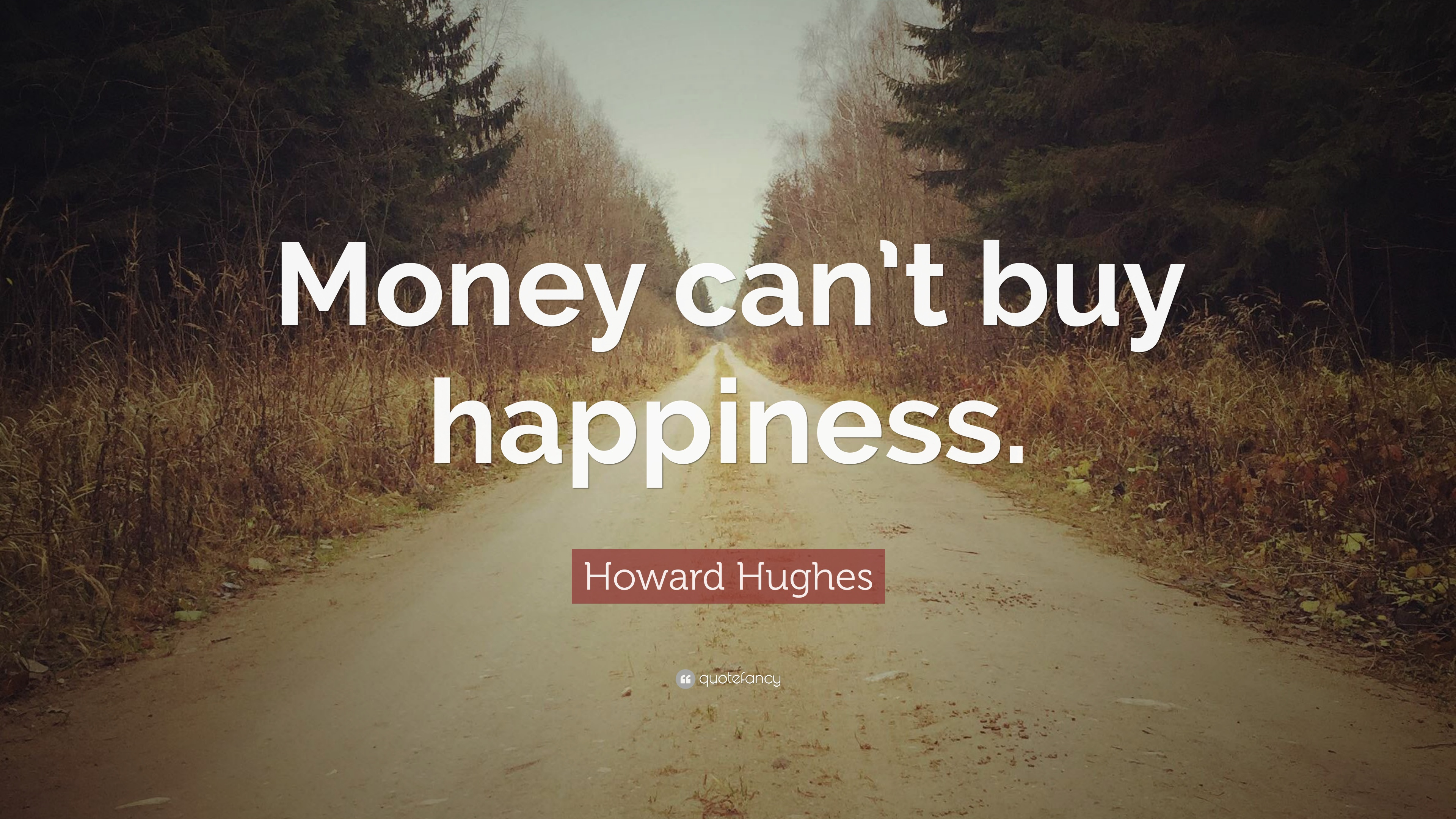 Money Cant Buy Happiness Quotes 5