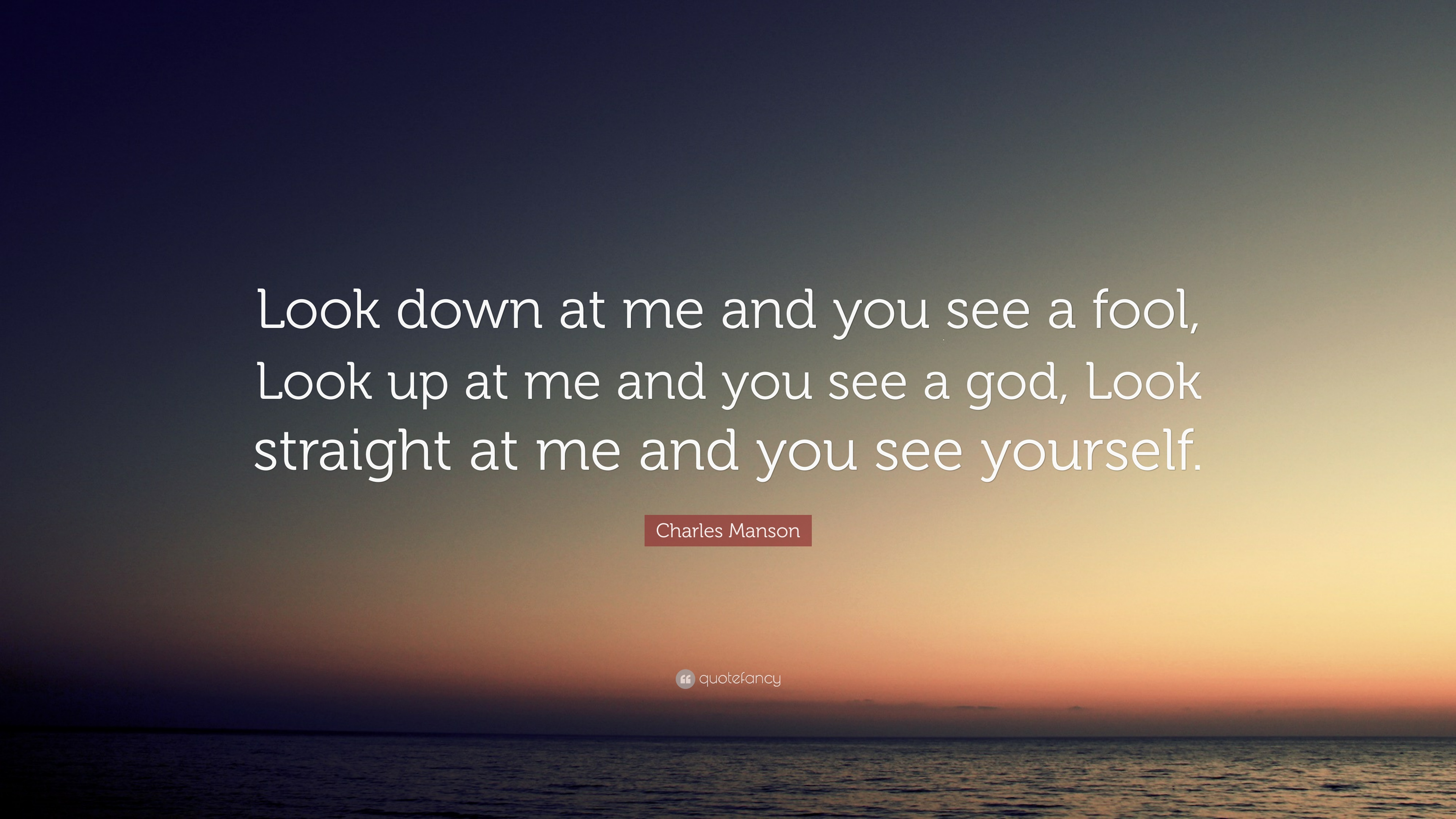 Look Down Quotes 2