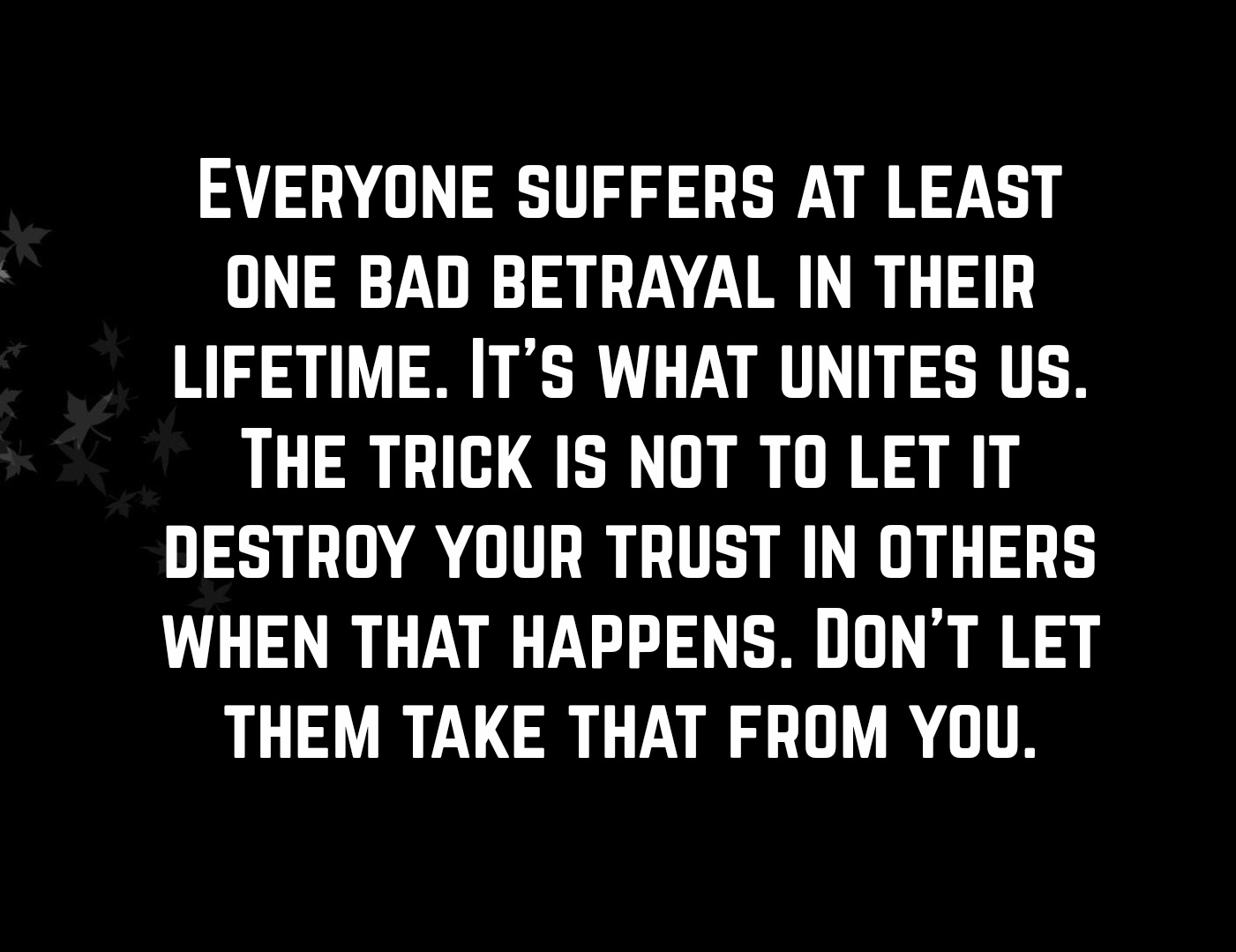 Betrayed Quotes 5