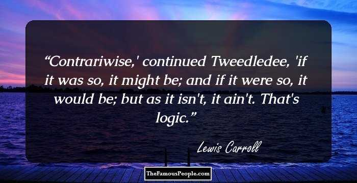 Lewis Carroll Quotes 3