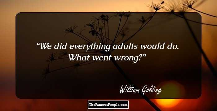 William Golding Quotes 2