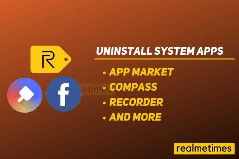 Uninstall System Apps Realme Without Root