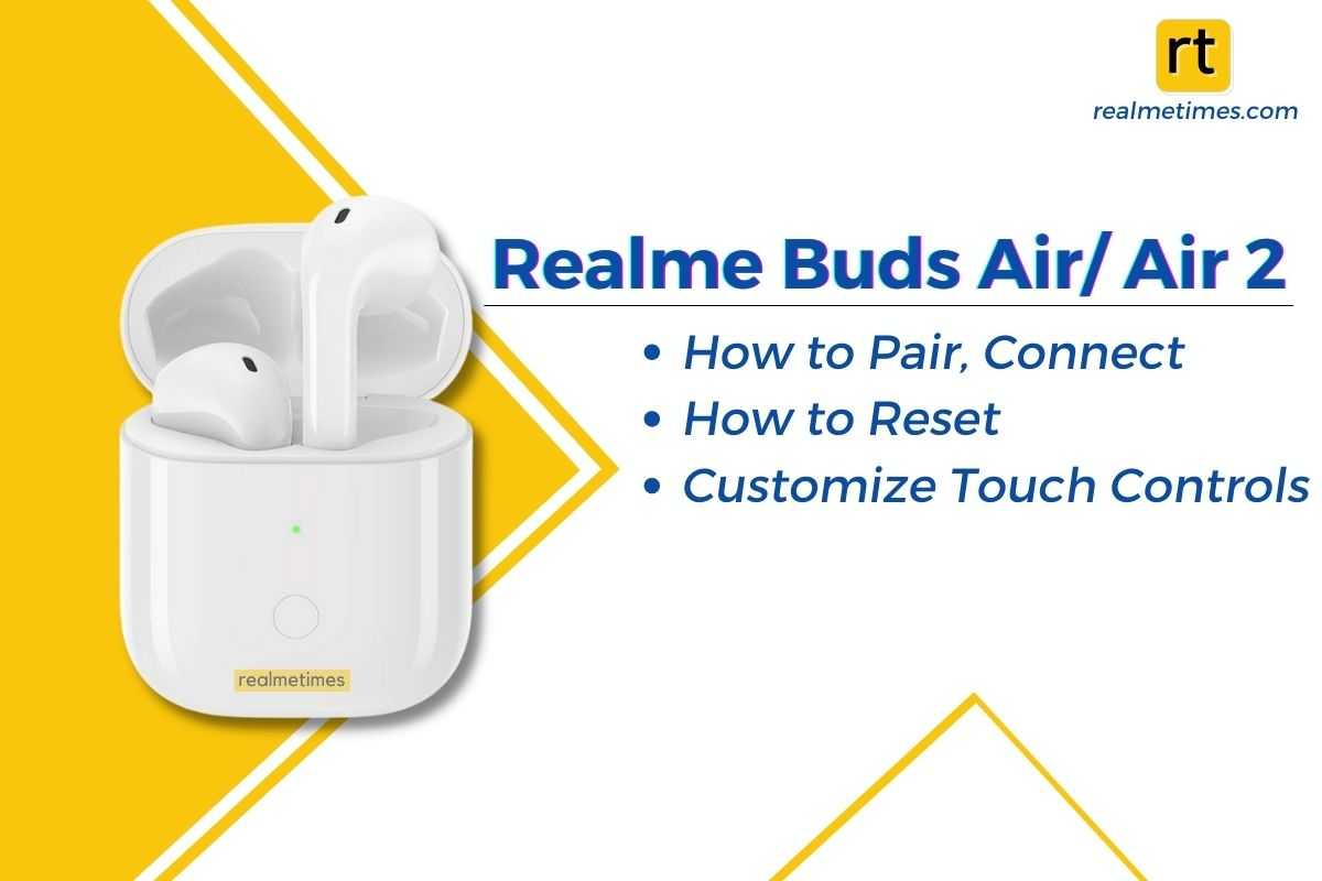 Realme Buds Air, Buds Air 2 Pair, Connect, Reset