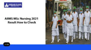 AIIMS MSc Nursing 2021 Result How to Check