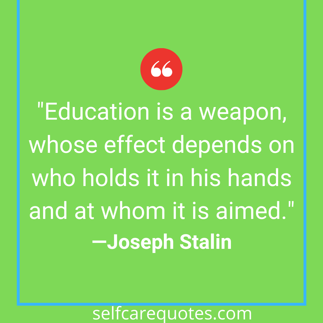 education is a weapon stalin meaning