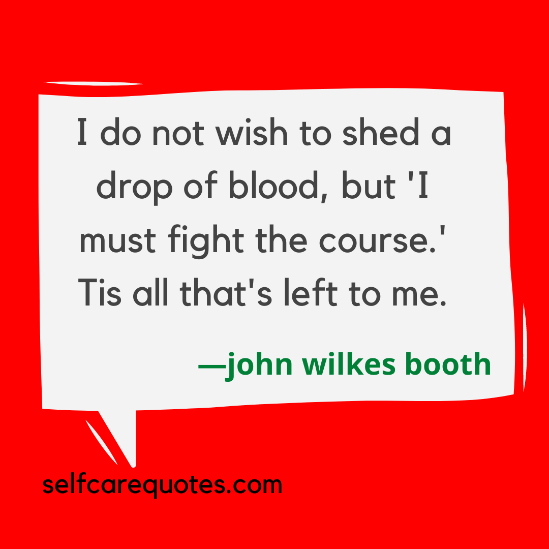 john wilkes booth quotes