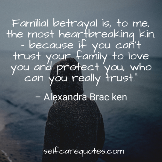 Family betrayal quotes