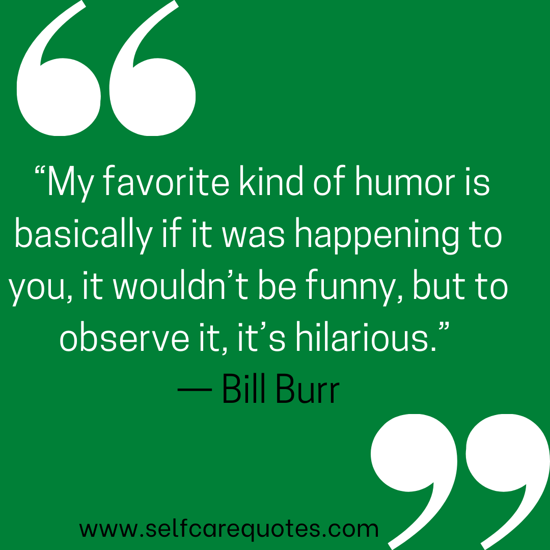 Bill Burr Quotes about comedy