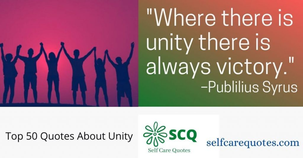 Top 50 Quotes About Unity