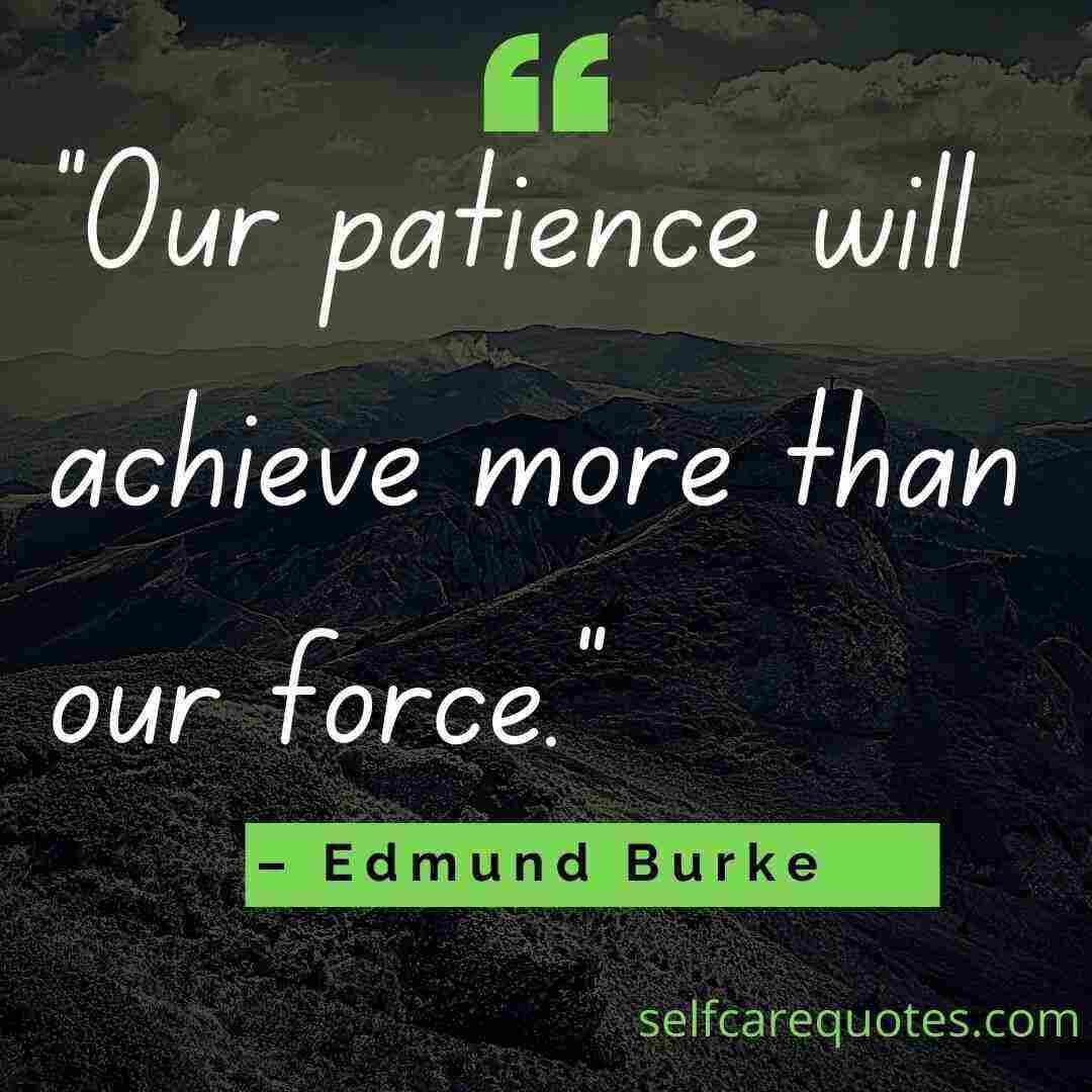 What is a quote for patience -Patience Quotes
