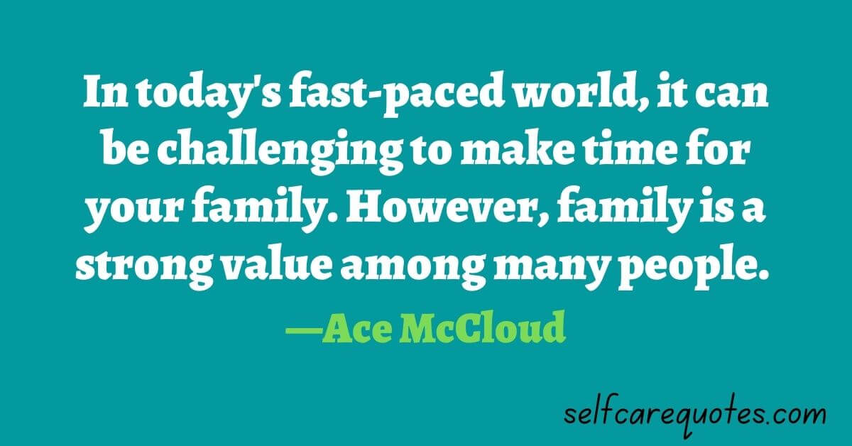 Leisure time with family quotes