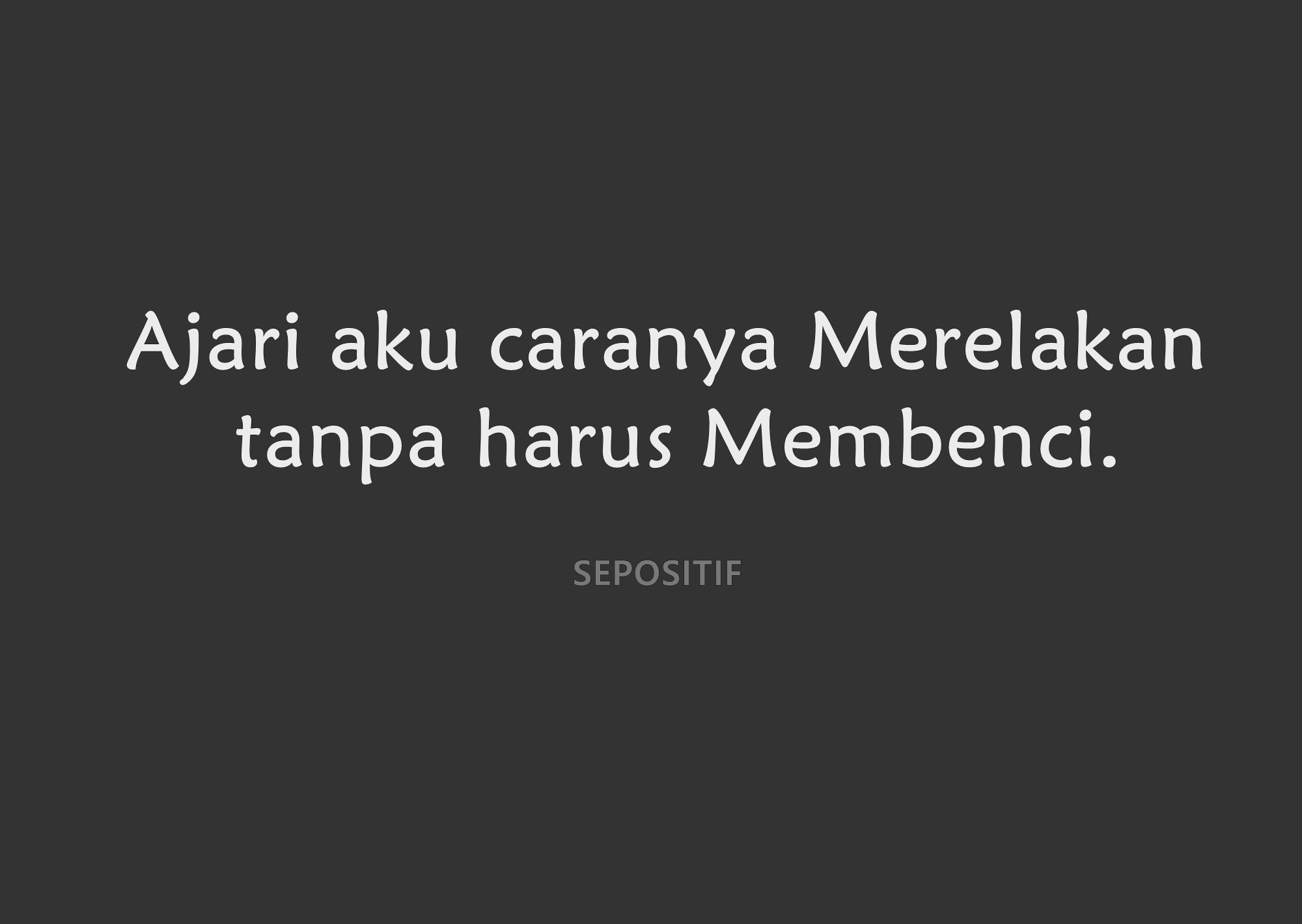 Quotes Tentang Ikhlas 1