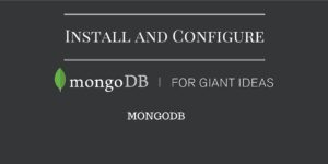 Install and configure mongodb on centos/redhat 7 machines