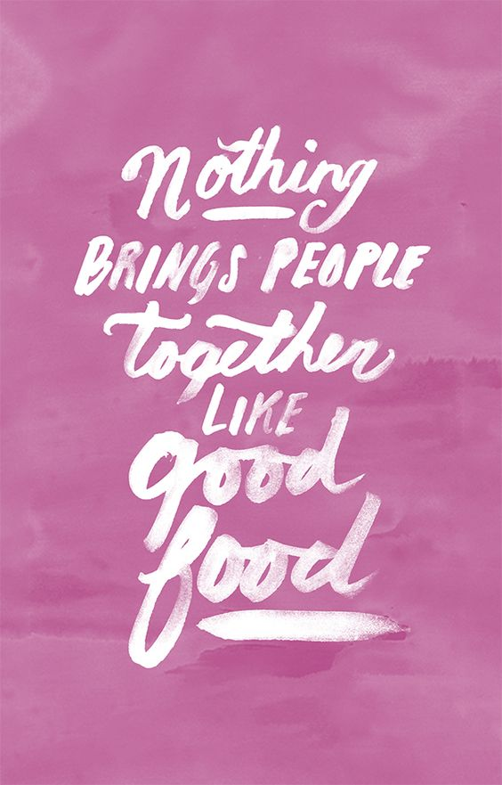 Quotes About Food And Friends 2
