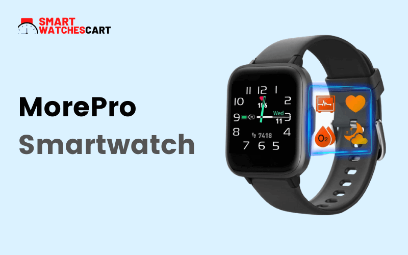 morepro smartwatch for teenagers