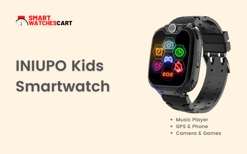 INIUPO toddlers smartwatch