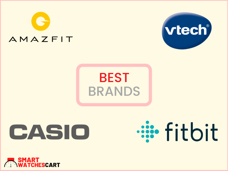 best brands of kids smartwatch
