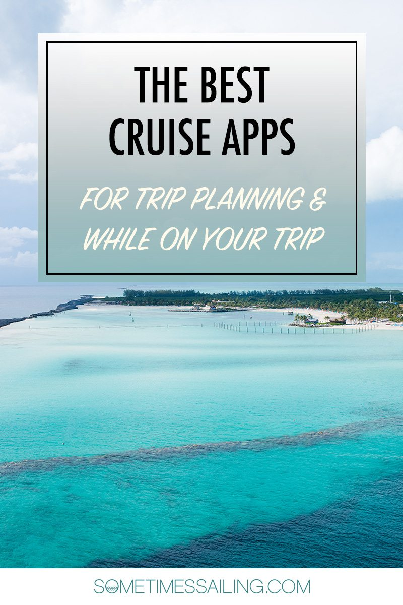 Best Cruise Apps Pinterest graphic - for Trip Planning and While on your Trip